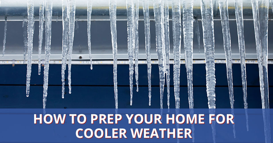 How to Prep Your Home for Cooler Weather
